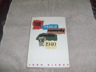 The Musical Comedy Murders of 1940 by Bishop, John Paperback Book The Cheap Fast