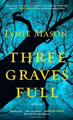 Three Graves Full by Mason, Jamie Book The Cheap Fast Free Post