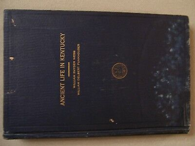 """Rare 1928 Copy Of """"ancient Life In Kentucky"""" From The Library Of David Stilp"""