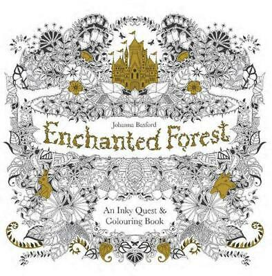 Enchanted Forest: An Inky Quest and Colouring Book by Johanna Basford Paperback