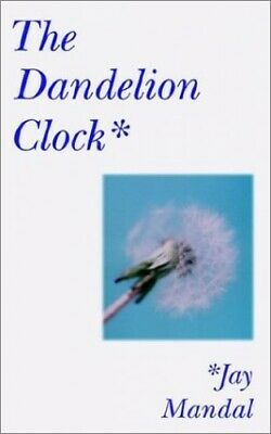 The Dandelion Clock by Mandal, Jay Paperback Book The Cheap Fast Free Post