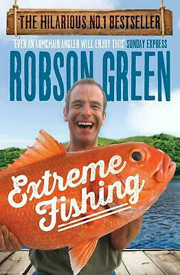Extreme Fishing by Robson Green Paperback Book Free Shipping!