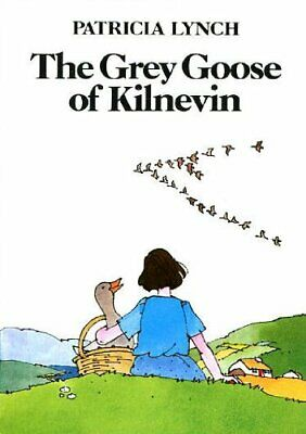 Grey Goose of Kilnevin by Lynch, Patricia Paperback Book The Cheap Fast Free