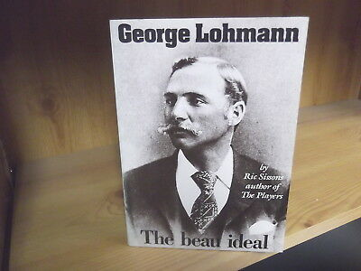 George Lohmann: The Beau Ideal by Ric Sissons (1991) - Limited edition of 500