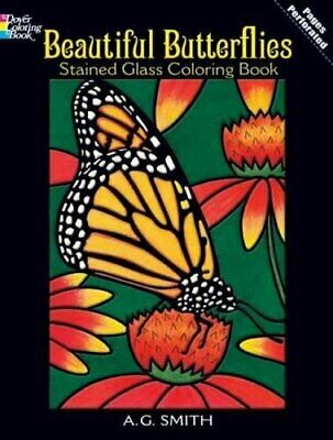 Beautiful Butterflies Stained Glass Coloring ... by Smith, A G Other merchandise