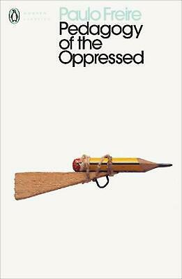 Pedagogy of the Oppressed by Paulo Freire Paperback Book Free Shipping!