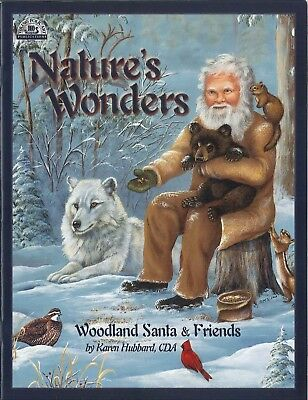 Nature's Wonders Woodland Santa & Friends Karen Hubbard Decorative PAINTING BOOK