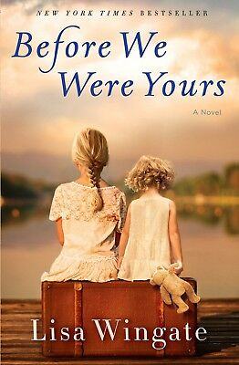 Before We Were Yours by Lisa Wingate (E-B00K / PDF / EPUB)