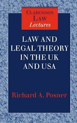 Law and Legal Theory in England and America (C... by Posner, Richard A. Hardback