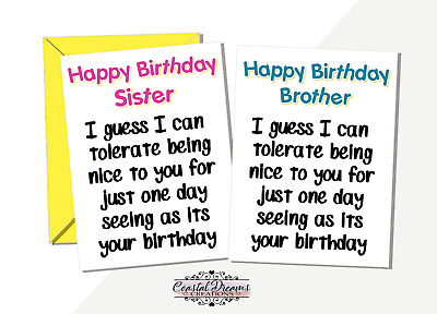 Funny Brother Sister Birthday Card Ill Tolerate Being Nice To You For