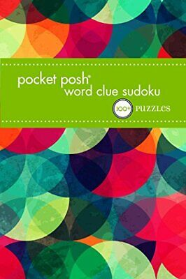 Pocket Posh Word Clue Sudoku: 100+ Puzzles by The Puzzle Society Book The Cheap