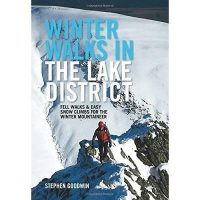 Winter Walks in the Lake District: Fell walks & easy snow climbs for the winter