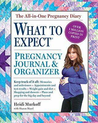The What to Expect Pregnancy Journal & Organizer by Murkoff, Heidi Book The Fast