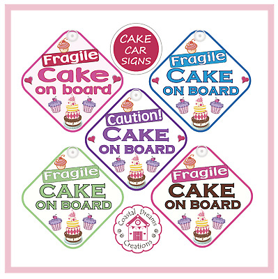 Standard Cake on board Car Sign - NOT personalised
