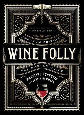 Wine Folly: Magnum Edition Madeline Puckette