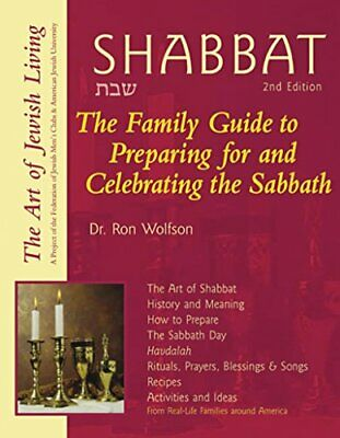 Shabbat 2Nd Edition: The Family Guide to Preparing f... by Ron Wolfson Paperback