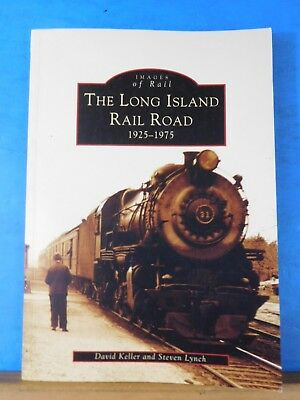 Images of Rail Long Island Rail Road 1925 to 1975 by David Keller and Steve