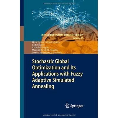 Stochastic Global Optimization and Its Applications With Fuzzy Adaptive Simulate