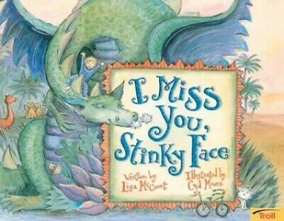 I Miss You, Stinky Face by McCourt, Lisa Book The Cheap Fast Free Post