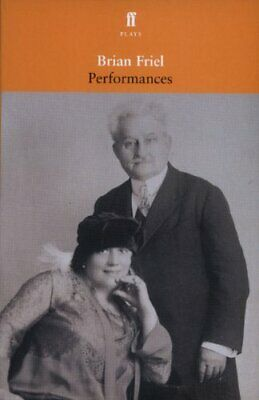 Performances by Friel, Brian Paperback Book The Cheap Fast Free Post