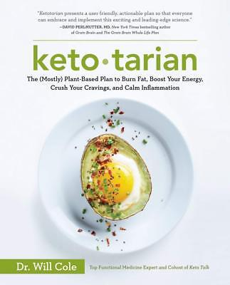 Ketotarian: The (Mostly) Plant-Based Plan to Burn Fat, Boost Your Energy,  [PDF]