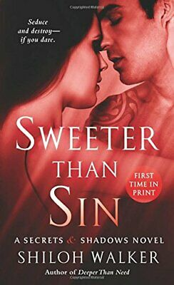 Sweeter Than Sin (Secrets & Shadows Novels) by Shiloh Walker Book The Fast Free