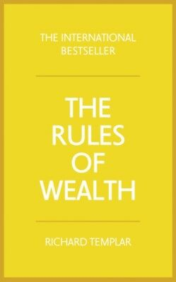 The Rules of Wealth:A personal code for prosperity and plenty: A ...