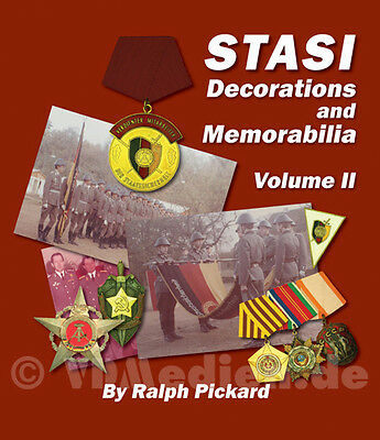 STASI Decorations and Memorabilia - A Collector`s Guide Vol. II