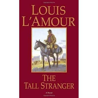The Tall Stranger Louis L'Amour