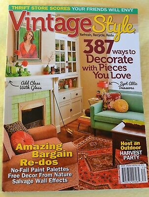 VINTAGE STYLE Magazine Fall 2013 Refresh Recycle Redo Free Decor from Nature
