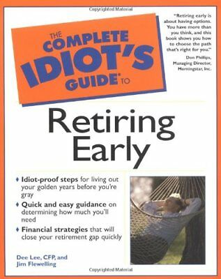 Complete Idiot's Guide to Retiring Early (Comple... by Flewelling, Jim Paperback