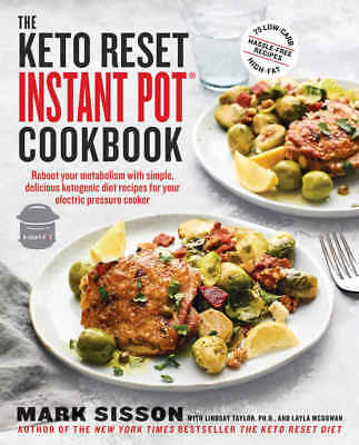 The Keto Reset Instant Pot Cookbook by Mark Sisson (2018, eBooks)