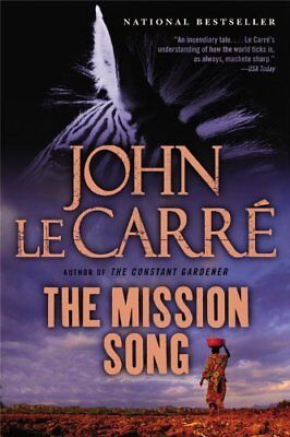 The Mission Song by Le Carre, John Book The Cheap Fast Free Post