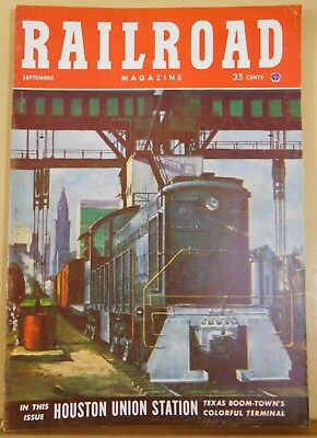 Railroad Magazine 1952 Sept Houston Union Stn Ely Rte