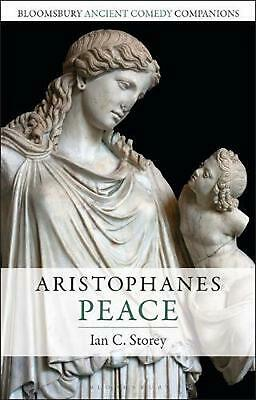 Aristophanes: Peace by Ian C. Storey Hardcover Book Free Shipping!