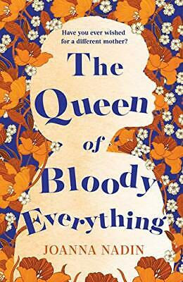 The Queen of Bloody Everything by Nadin, Joanna Book The Cheap Fast Free Post