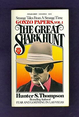 Hunter S Thompson THE GREAT SHARK HUNT Ralph Steadman Kentucky Derby NIXON Gonzo