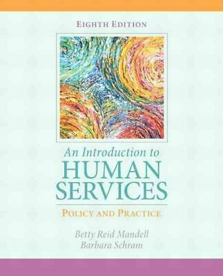An Introduction to Human Services: Policy and Practice: Policy and Practice, An
