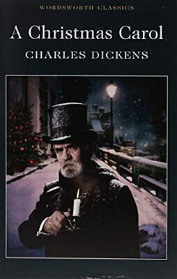 A Christmas Carol (Wordsworth Classics) by Charles Dickens Book The Cheap Fast