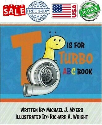 T is for Turbo: ABC Book (Motorhead Garage Series) Paperback FAST FREE SHIPPING