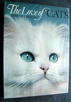 The Love Of CATS Book by Christine Metcalf 1973 Hardcover 138 Color Photos