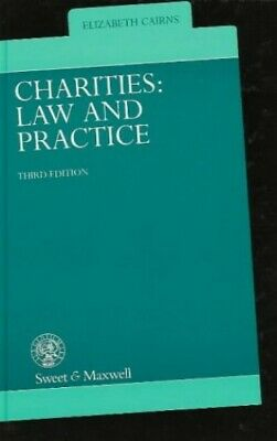 Charities: Law and Practice by Cairns, Elizabeth Hardback Book The Cheap Fast