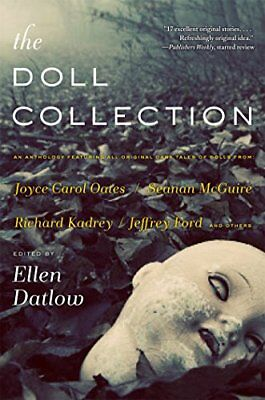 The Doll Collection: Seventeen Brand-New Tales of Dolls by Datlow, Ellen Book