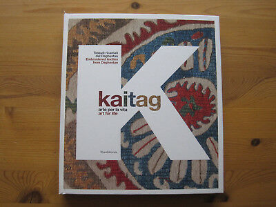 Scaramuzza (ed): Kaitag. Art for life. Embroidered textiles from Daghestan, 2010
