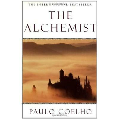 The Alchemist: A Fable About Following Your Dream Paulo Coelho