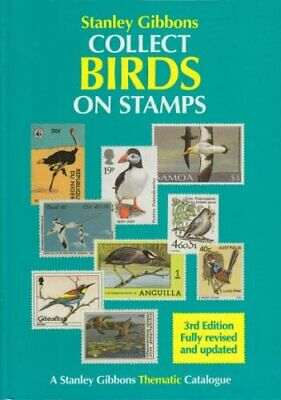 Collect Birds on Stamps (Stanley Gibbons Thematic... by Eriksen, Hanne Paperback