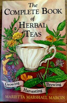 Complete Book of Herbal Teas by Marcin, M M Paperback Book The Fast Free