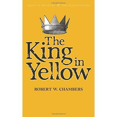 The King in Yellow - Paperback NEW Chambers, Rober 2010-05-05