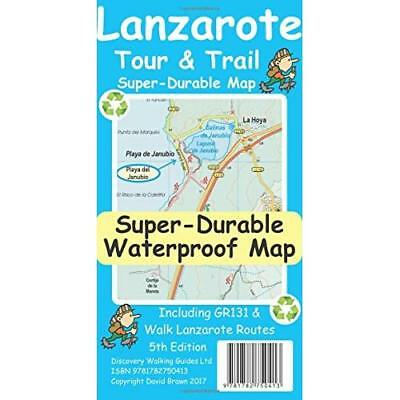 Lanzarote Tour & Trail Super-Durable Map (Sheet map) - Sheet map NEW Brawn, Davi