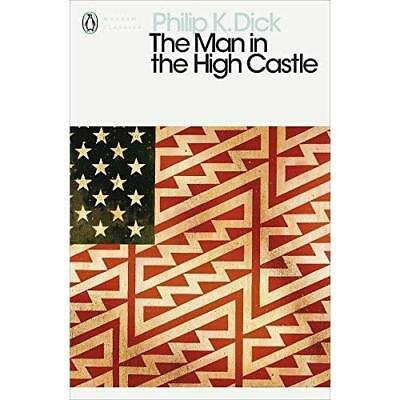 The Man in the High Castle (Penguin Modern Classics) - Paperback NEW Dick, Phili